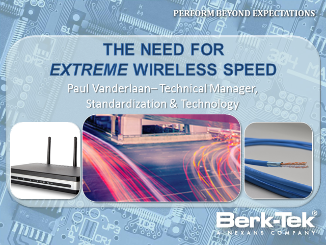 The Need for Extreme Wireless Speed