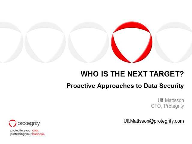 Who is the Next Target? Proactive Approaches to Data Security