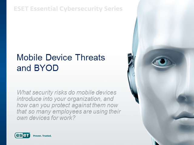 Mobile Device Threats and BYOD Update