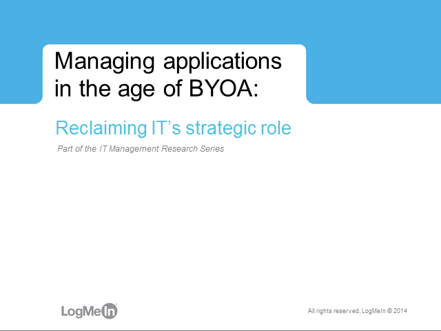 Managing applications in the age of BYOA: Reclaiming IT's strategic role