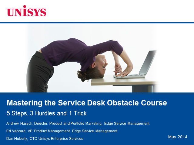 Master the Service Desk Obstacle Course: 5 Steps, 3 Hurdles, 1 Trick