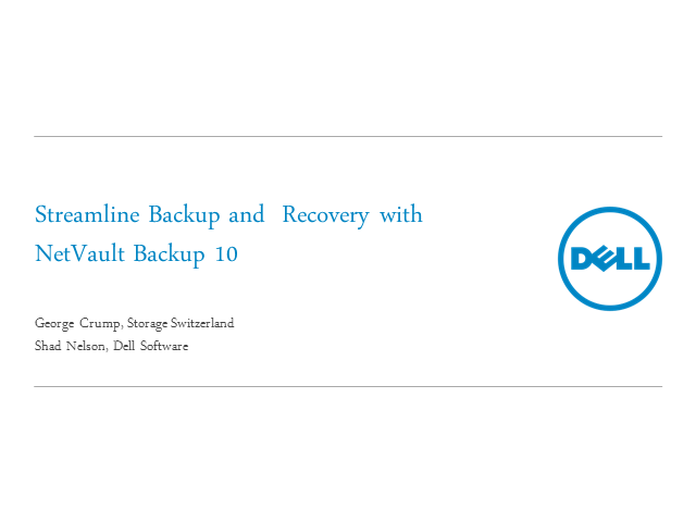 Streamline Backup and Recovery with NetVault Backup 10