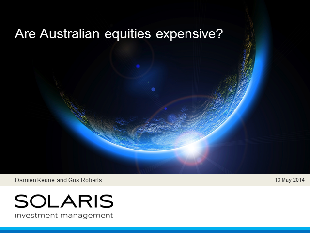 Are Australian equities expensive?