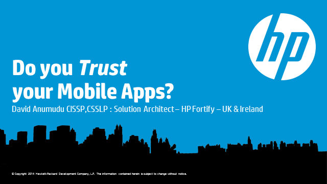 Do You Trust Your Mobile Apps?