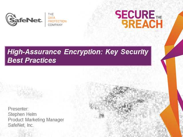 High-Assurance Encryption: Key Security Best Practices