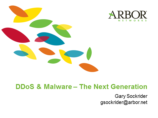 DDoS and Malware – The Next Generation