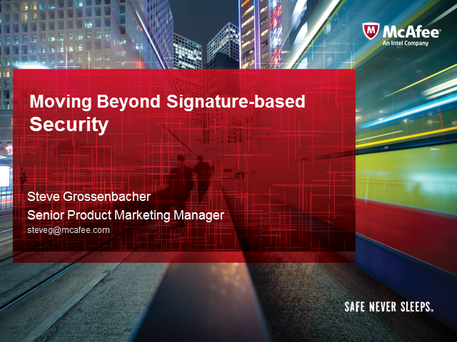 Moving Beyond Signature-based Security