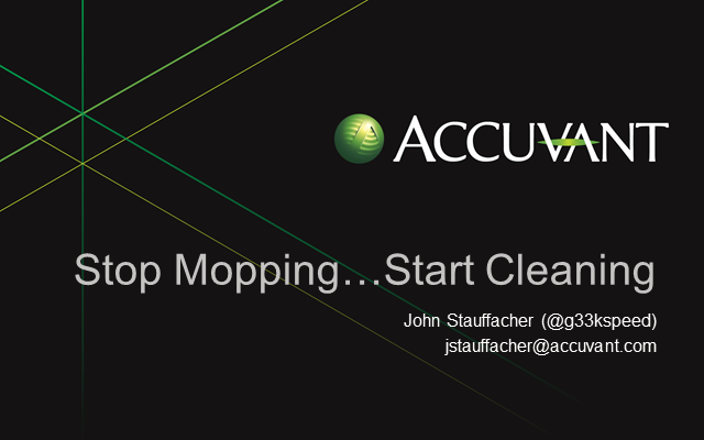 Stop Mopping...Start Cleaning: New Ways to Improve Your IR Game