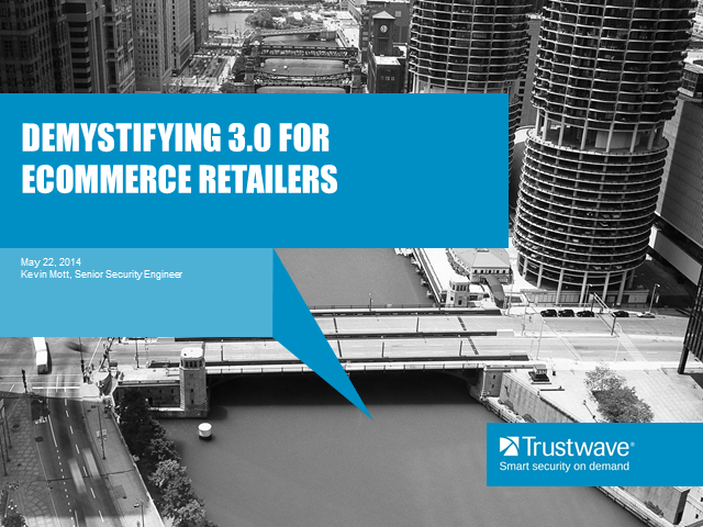 Demystifying PCI 3.0 for E-Commerce Retailers