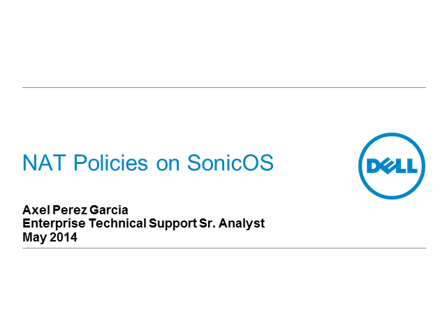 Dell SonicWALL Best Practices:  NGFW NAT Policy Overview