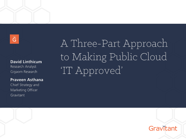 A Three-Part Approach to Making Public Cloud 'IT Approved'