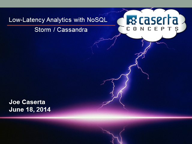 Low-Latency Analytics with NoSQL – Introduction to Storm and Cassandra