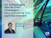 CA Technologies Sips Its Own Champagne– Keys to Enabling Truly Agile Development