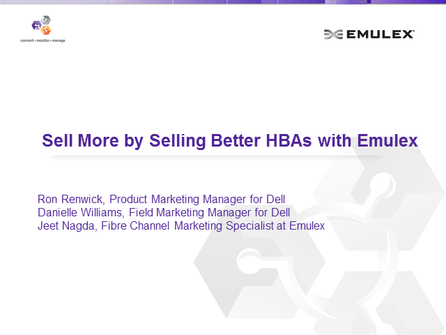 Sell More by Selling Better HBAs with Emulex