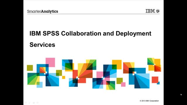 IBM SPSS Collaboration & Deployment Services Webinar