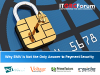 Panel Discussion: Why EMV is Not the Only Answer to Payment Security