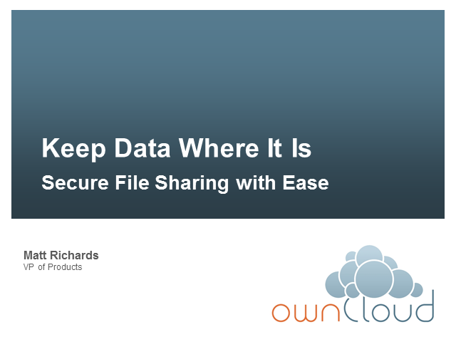Keep Data Where it Is; Secure File Sharing with Ease