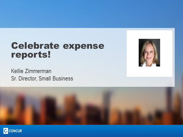 Celebrate National Small Business Week!    Now let's celebrate expense reports!