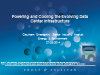 Powering and Cooling the Evolving Data Center Infrastructure