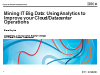 Mining IT Big Data: Using Analytics to Improve your Cloud/Datacenter Operations