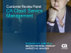 CA Cloud Service Management – Customer Review Panel