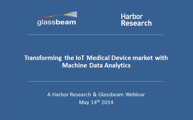 Transforming the IoT Medical Device market with Machine Data Analytics