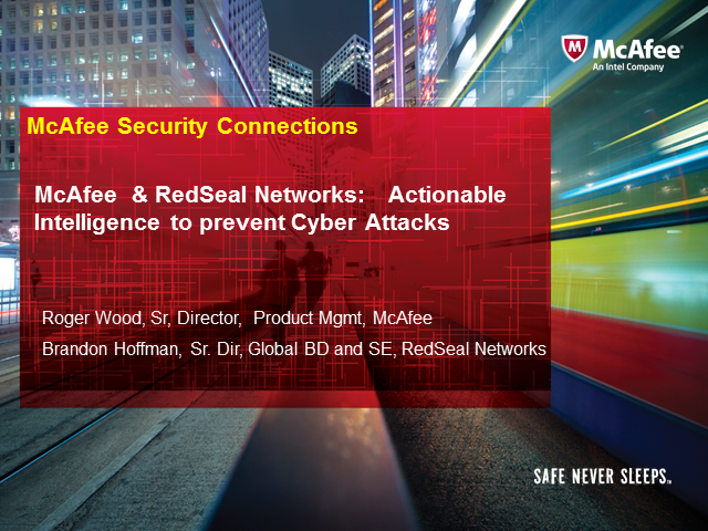 McAfee and RedSeal Networks: Actionable Intelligence to prevent Cyber Attacks
