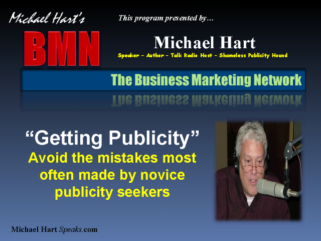 Getting Publicity: Avoiding mistakes most often made by novices