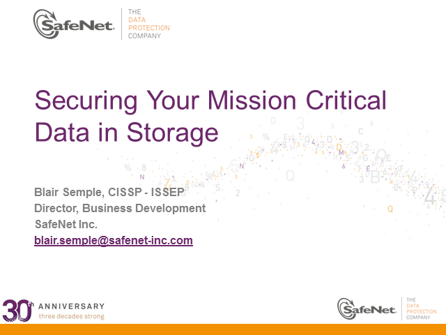 Securing Your Mission Critical Data in Storage