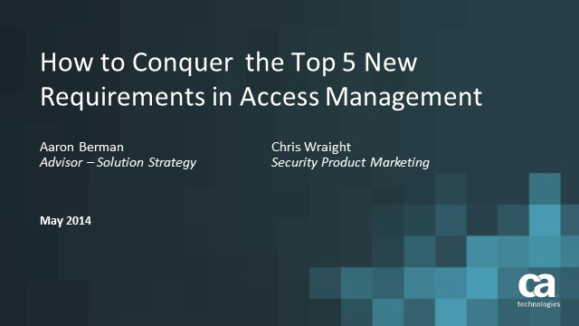 How to Conquer the Top 5 New Requirements in Access Management