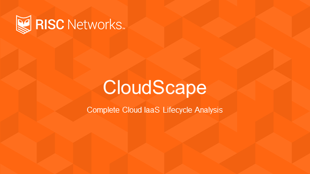Preparing for Cloud: RISC Networks CloudScape Product Overview