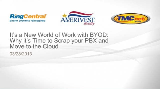 A New World of Work with BYOD: Scrap your Phone System and Move to the Cloud