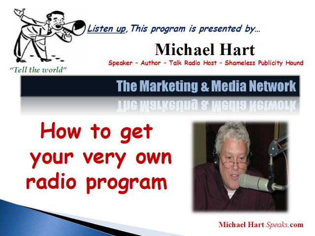 How to Get Your own Radio Program