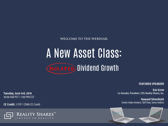 A New Asset Class: Isolated Dividend Growth