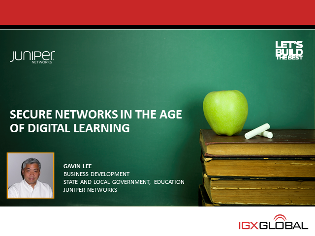 Secure Networks in the age of Digital Learning