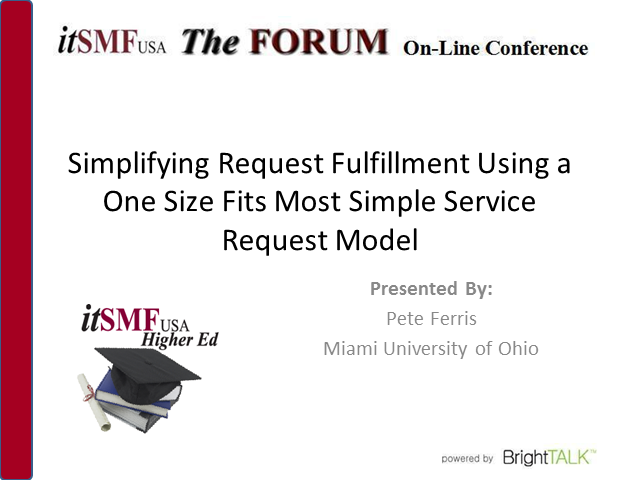 Higher Ed SIG - Simplifying Request Fulfillment Using a Basic SRM