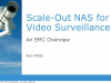 Part I: Why Isilon for Video Surveillance Solutions