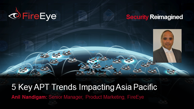 Key APT Trends that Will Impact Cyber Security in Asia Pacific
