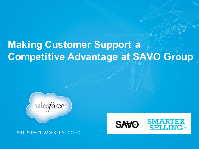 Make Customer Support a Competitive Advantage: Service Cloud Creates Visibility