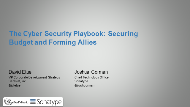 The Cyber Security Playbook: Securing Budget and Forming Allies