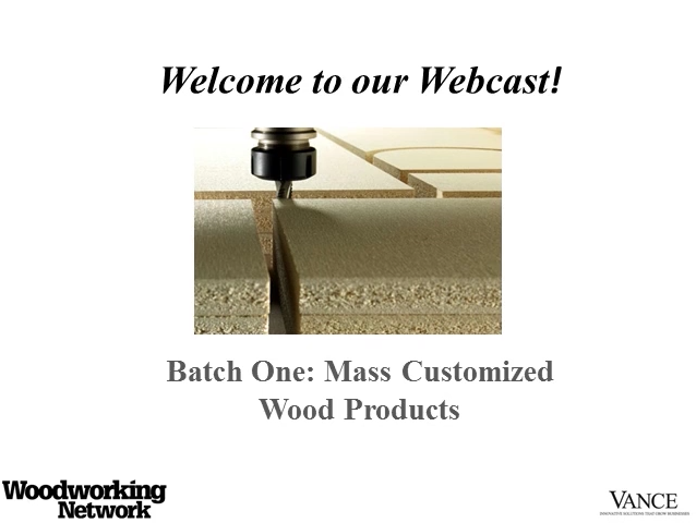 Batch One: Mass Customized Wood Products