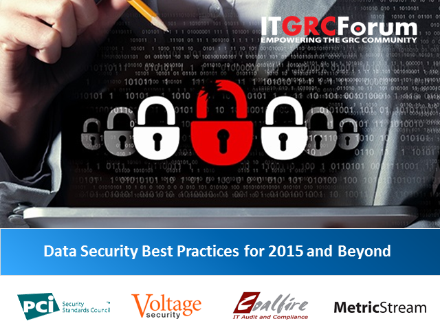 Don't Be the Next Headline: Data Security Best Practices for 2015 and Beyond