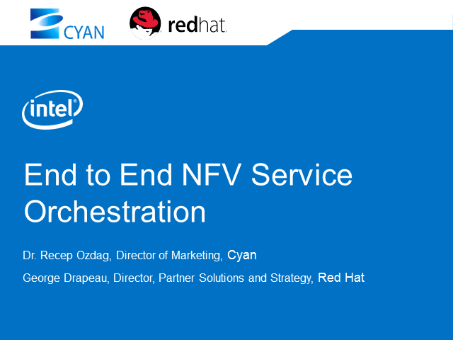 Intel® Network Builders: End-to-End, Multi-Vendor, NFV Orchestration