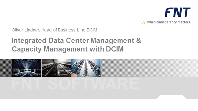 Integrated Data Center Management & Capacity Management with DCIM