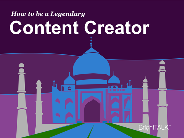 How to Be a Legendary Content Creator