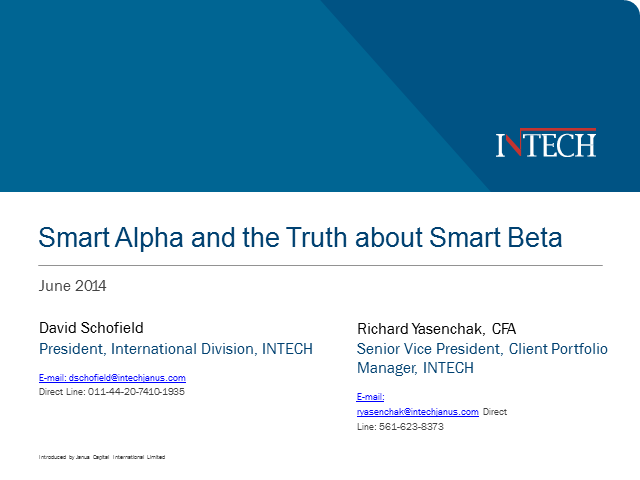 Smart Alpha and the Truth about Smart Beta