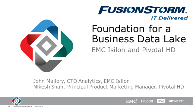 FusionStorm-Isilon-Pivotal Storage and Application Analytic Webinar