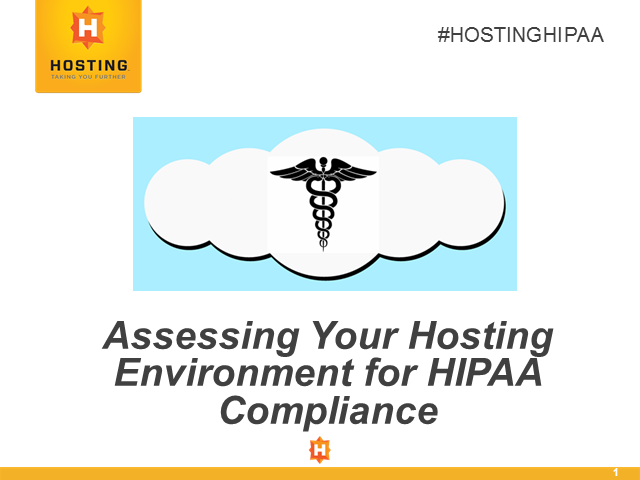 Assessing Your Hosting Environment for HIPAA Compliance