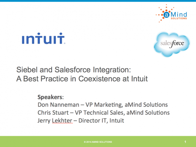 Salesforce & Siebel Integration: A Best Practice of Co-existence at Intuit