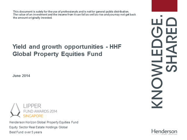 Yield and growth opportunities - HHF Global Property Equities Fund Update